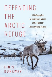 Cover Defending the Arctic Refuge