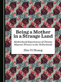 Cover Being a Mother in a Strange Land
