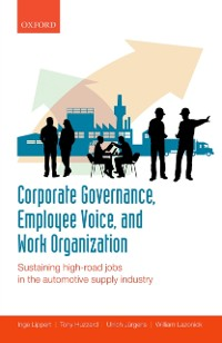 Cover Corporate Governance, Employee Voice, and Work Organization