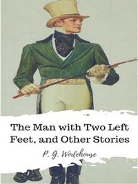 Cover The Man with Two Left Feet, and Other Stories