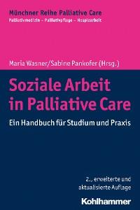 Cover Soziale Arbeit in Palliative Care