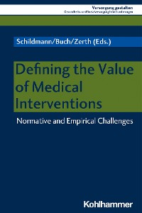 Cover Defining the Value of Medical Interventions