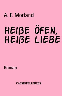 Cover Heiße Öfen, heiße Liebe