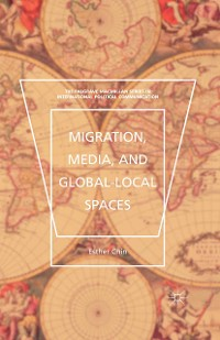 Cover Migration, Media, and Global-Local Spaces