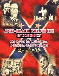 Cover Anti-Black Prejudice in America