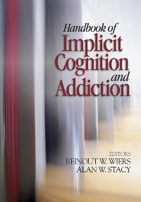 Cover Handbook of Implicit Cognition and Addiction