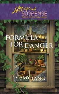 Cover Formula for Danger (Mills & Boon Love Inspired)