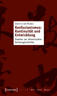 Cover Konfuzianismus: Kontinuität und Entwicklung