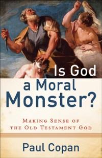 Cover Is God a Moral Monster?