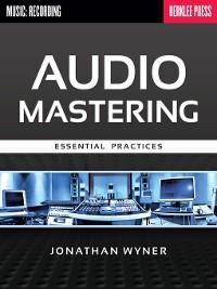 Cover Audio Mastering--Essential Practices