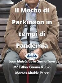 Cover Il Morbo Di Parkinson In Tempi Di Pandemia