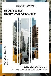 Cover In der Welt, nicht von der Welt