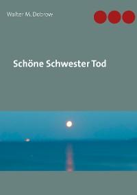 Cover Schöne Schwester Tod