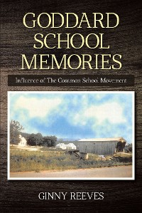 Cover Goddard School Memories
