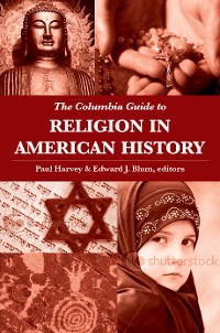 Cover The Columbia Guide to Religion in American History