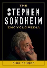 Cover The Stephen Sondheim Encyclopedia