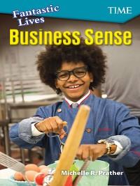 Cover Fantastic Lives: Business Sense