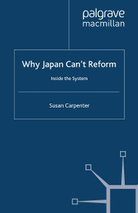 Cover Why Japan Can't Reform
