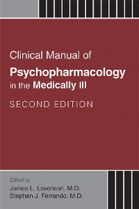Cover Clinical Manual of Psychopharmacology in the Medically Ill