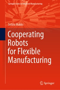 Cover Cooperating Robots for Flexible Manufacturing