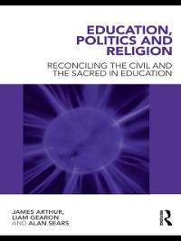 Cover Education, Politics and Religion