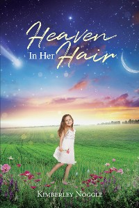 Cover Heaven in Her Hair