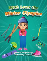 Cover Edith Loves the Winter Olympics