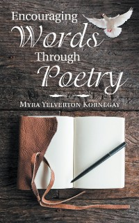 Cover Encouraging Words Through Poetry