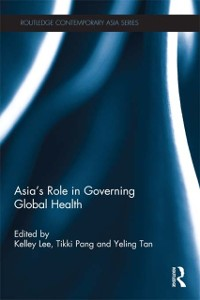 Cover Asia's Role in Governing Global Health