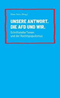 Cover Unsere Antwort. Die AfD und Wir.