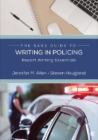 Cover The SAGE Guide to Writing in Policing