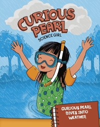Cover Curious Pearl Dives into Weather