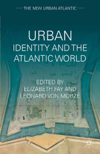 Cover Urban Identity and the Atlantic World