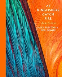 Cover As Kingfishers Catch Fire