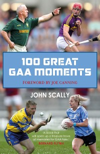 Cover 100 Great GAA Moments