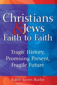 Cover Christians & Jews—Faith to Faith