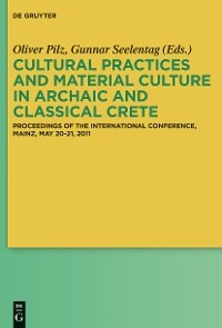 Cover Cultural Practices and Material Culture in Archaic and Classical Crete