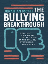 Cover The Bullying Breakthrough