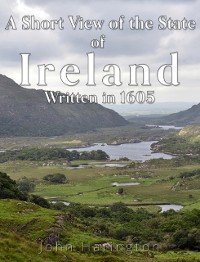 Cover Short View of the State of Ireland, Written in 1605