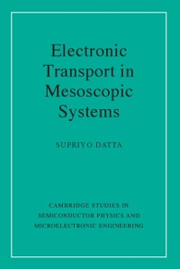 Cover Electronic Transport in Mesoscopic Systems