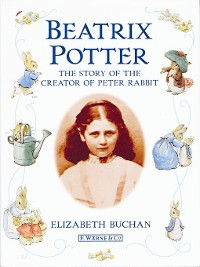 Cover Beatrix Potter the Story of the Creator of Peter Rabbit