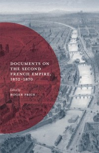 Cover Documents on the Second French Empire, 1852-1870
