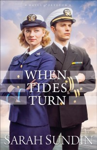 Cover When Tides Turn (Waves of Freedom Book #3)