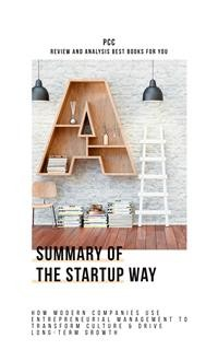 Cover The Startup Way: How Modern Companies Use Entrepreneurial Management to Transform Culture and Drive Long-Term Growth