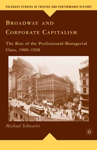 Cover Broadway and Corporate Capitalism