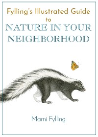 Cover Fylling's Illustrated Guide to Nature in Your Neighborhood