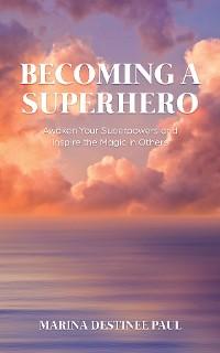 Cover Becoming a Superhero