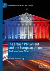 Cover The French Parliament and the European Union