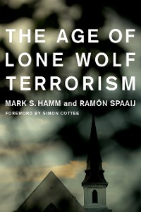 Cover The Age of Lone Wolf Terrorism