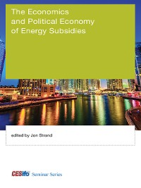 Cover The Economics and Political Economy of Energy Subsidies
